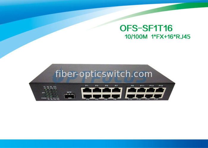 Single 10gb Fiber Optic Switch 1 Port SFP Slot 100BASE - Fx 16Port 10 / 100BASE - Tx